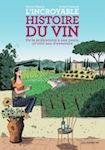 incroyable histoire vin
