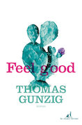 Thomas Gunzig feel good