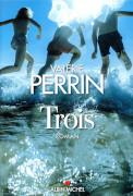 Trois Valérie Perrin