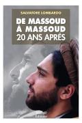 De Massoud à Massoud, 20 ans après Salvatore Lombardo